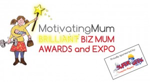 motivatingmum.com - Brilliant Biz Mums Expo and Awards